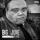 Play & Download The Movie by Big June | Napster
