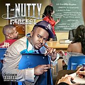 Perfect Attendance by T-Nutty