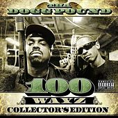 Play & Download 100 Wayz by Tha Dogg Pound | Napster