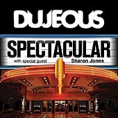 Play & Download Spectacular (With Bonus Death & Taxes) - Single by Dujeous | Napster