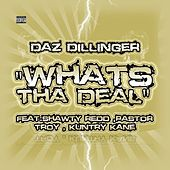Whats tha Deal - Single by Daz Dillinger
