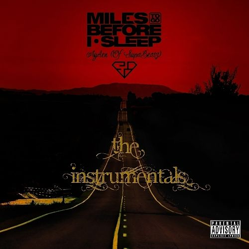 Play & Download Miles To Go Before I Sleep (Instrumental) by Ayden | Napster