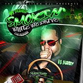Play & Download Smoking While We Drive by Various Artists | Napster