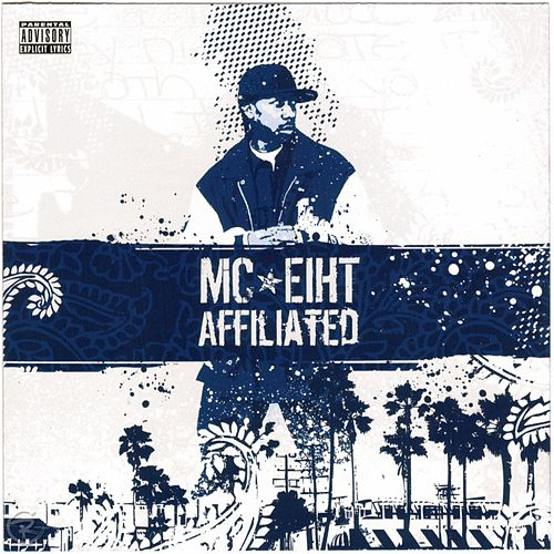Affiliated by MC Eiht