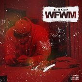 Play & Download Wfwm by B-Hamp | Napster