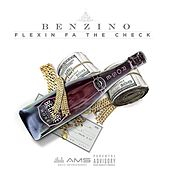 Play & Download Flexin for the Check by Benzino | Napster
