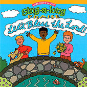 Play & Download Sing-A-Long Praise: Let's Bless the Lord by Integrity Kids | Napster