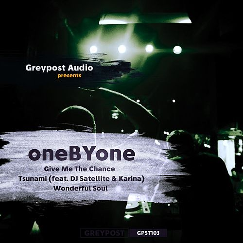 Play & Download Give Me The Chance by One By One | Napster