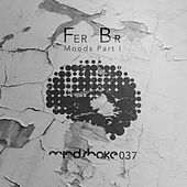 Play & Download Moods, Pt. 1 - Single by FER BR | Napster