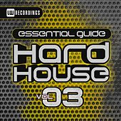 Essential Guide: Hard House, Vol. 3 - EP by Various Artists