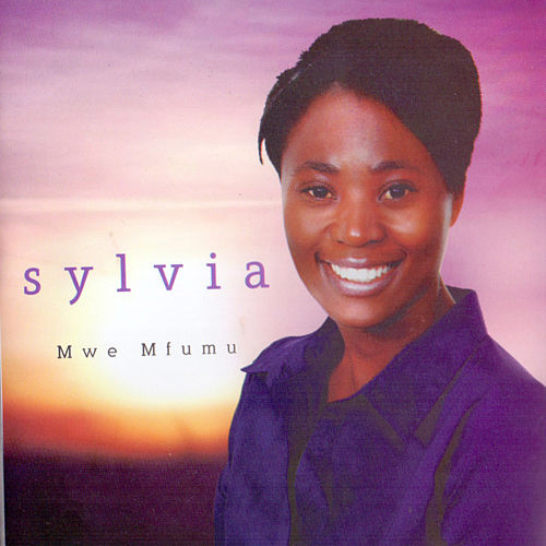 Mwe Mfumu by Sylvia