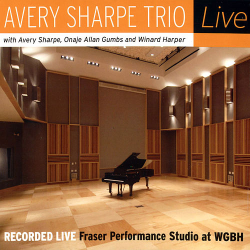 Play & Download Avery Sharpe Trio Live by Various Artists | Napster