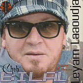 Play & Download Leyam Laaoudja by Cheb Bilal | Napster