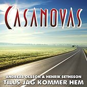 Play & Download Tills jag kommer hem by The Casanovas | Napster