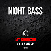 Fight Music by Jay Robinson