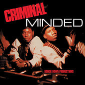 Play & Download Criminal Minded by Boogie Down Productions | Napster