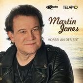 Play & Download Vorbei an der Zeit by Martin Jones | Napster