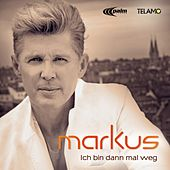 Play & Download Ich bin dann mal weg by Markus | Napster