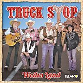 Play & Download Weites Land by Truckstop | Napster