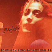 Play & Download boom boom (Trentemøller Remix) by Jenny Lee | Napster