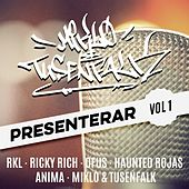 Play & Download Miklo & Tusenfalk Presenterar, Vol. 1 by Various Artists | Napster