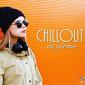 Play & Download Chillout City Generation by Various Artists | Napster