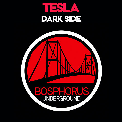 Dark Side by Tesla