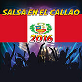Salsa en el Callao  2016 by Various Artists
