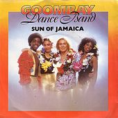 Play & Download Sun of Jamaica by Goombay Dance Band | Napster
