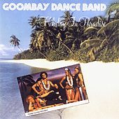 Play & Download Holiday in Paradise by Goombay Dance Band | Napster