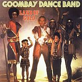 Play & Download Land of Gold by Goombay Dance Band | Napster