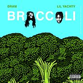 Play & Download Broccoli (feat. Lil Yachty) - Single by D.R.A.M. | Napster