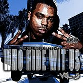 Play & Download Who Ride Wit Us Vol 3 by Tha Dogg Pound | Napster