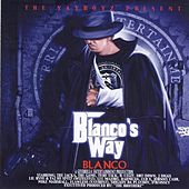 Blanco's Way by Blanco
