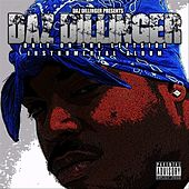 Play & Download Only On The Leftside (Instrumental Album) by Daz Dillinger | Napster