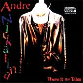 Play & Download These R The Tales by Andre Nickatina | Napster
