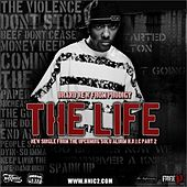 Play & Download The Life - Single by Prodigy (of Mobb Deep) | Napster