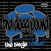 Cheat - Single by Tha Dogg Pound