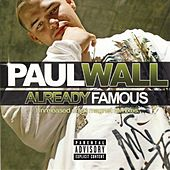 Play & Download Already Famous by Paul Wall | Napster