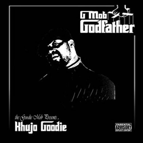 Play & Download G'Mob Godfather by Khujo Goodie | Napster