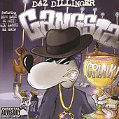 Play & Download Gangsta Crunk by Daz Dillinger | Napster