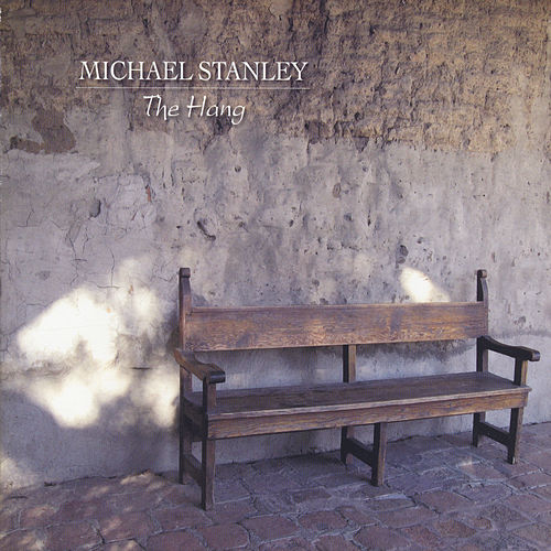 Play & Download The Hang by Michael Stanley | Napster