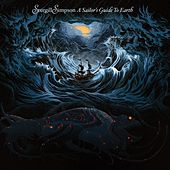 A Sailor's Guide to Earth by Sturgill Simpson