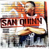 Quindo Mania: The Best Of San Quinn by San Quinn