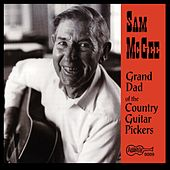 Grand Dad of the Country Guitar Pickers by Sam and Kirk McGee
