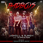 Play & Download Bad Boys (feat. Alexis & Fido) by Jowell & Randy | Napster