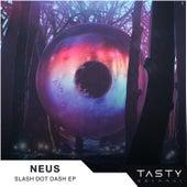 Slash Dot Dash - EP by Neus
