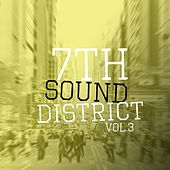 Play & Download 7th Sound District, Vol. 3 by Various Artists | Napster