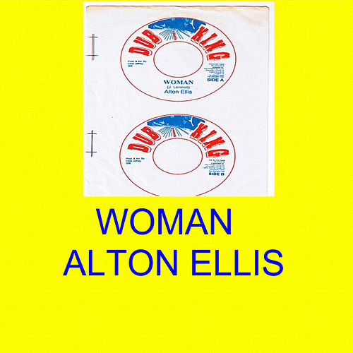 Play & Download Woman by Alton Ellis | Napster