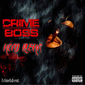 Play & Download Head Rusha by Crime Boss | Napster